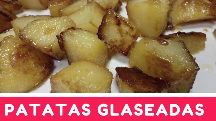 patatas glaseadas